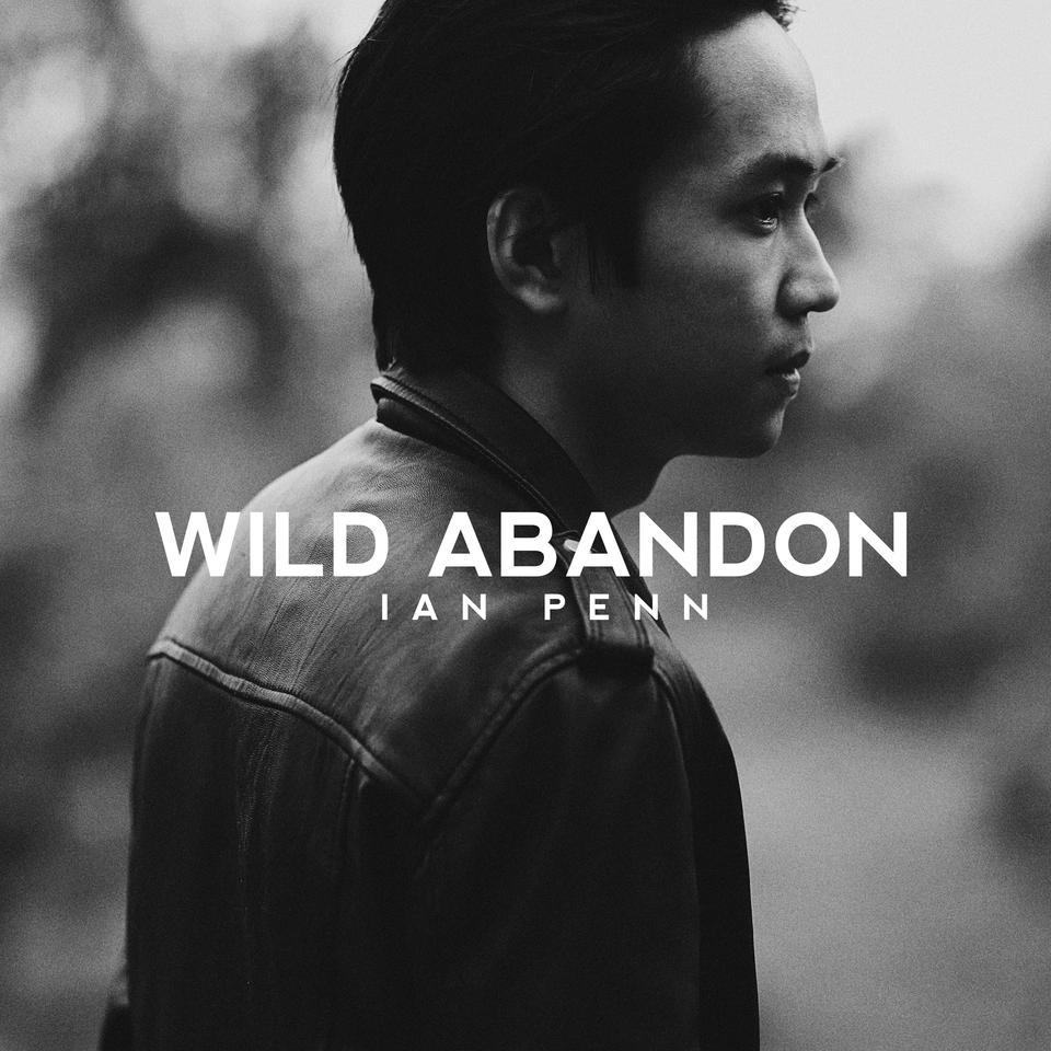 Wild Abandon - Ian Penn (EP)