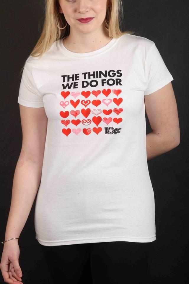 LADIES Things We Do For Love T-Shirt
