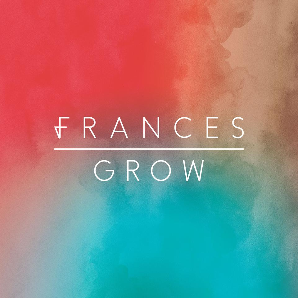 Frances - Grow EP (Digital Download)