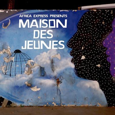 Africa Express Presents: Maison Des Jeunes - Deluxe 2LP