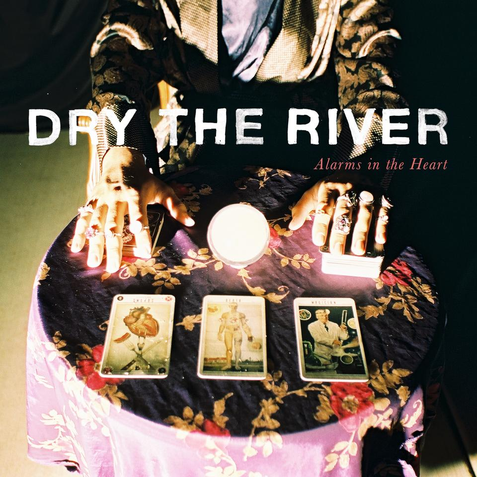 "Dry the River - ""Alarms In The Heart"" LP + TICKET + POSTER"