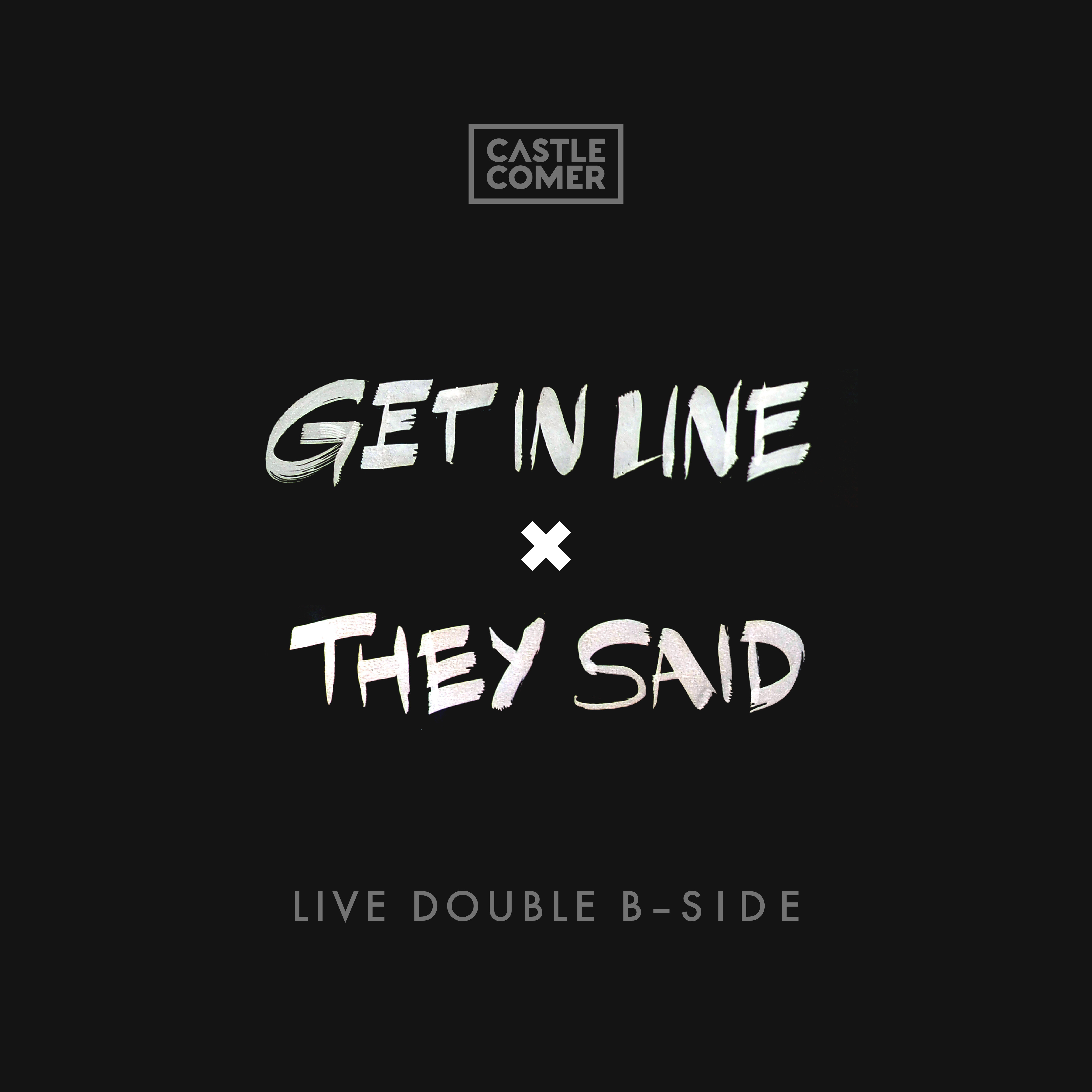 Live Double B-Side (Get in Line X They Said)