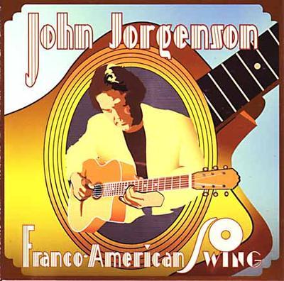 "John Jorgenson ""Franco-American Swing"""