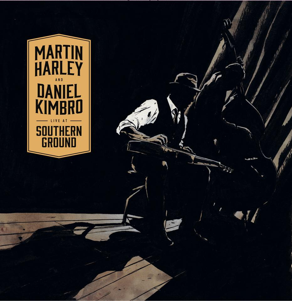 Live At Southern Ground - Martin Harley & Daniel Kimbro MP3 Download