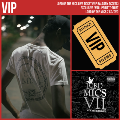 VIP Entry (collect at venue) + Lord of the Mics 7 (CD/DVD) + Exclusive T-shirt
