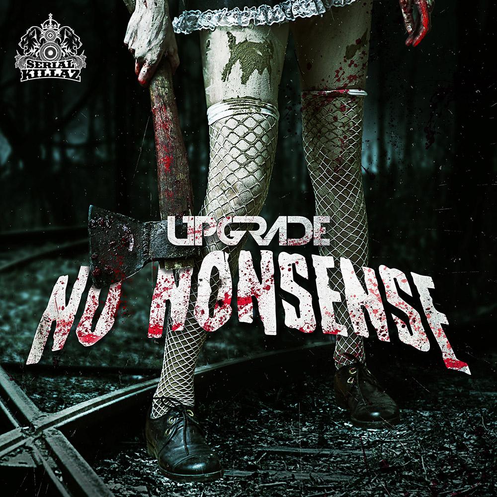Upgrade - No Nonsense EP