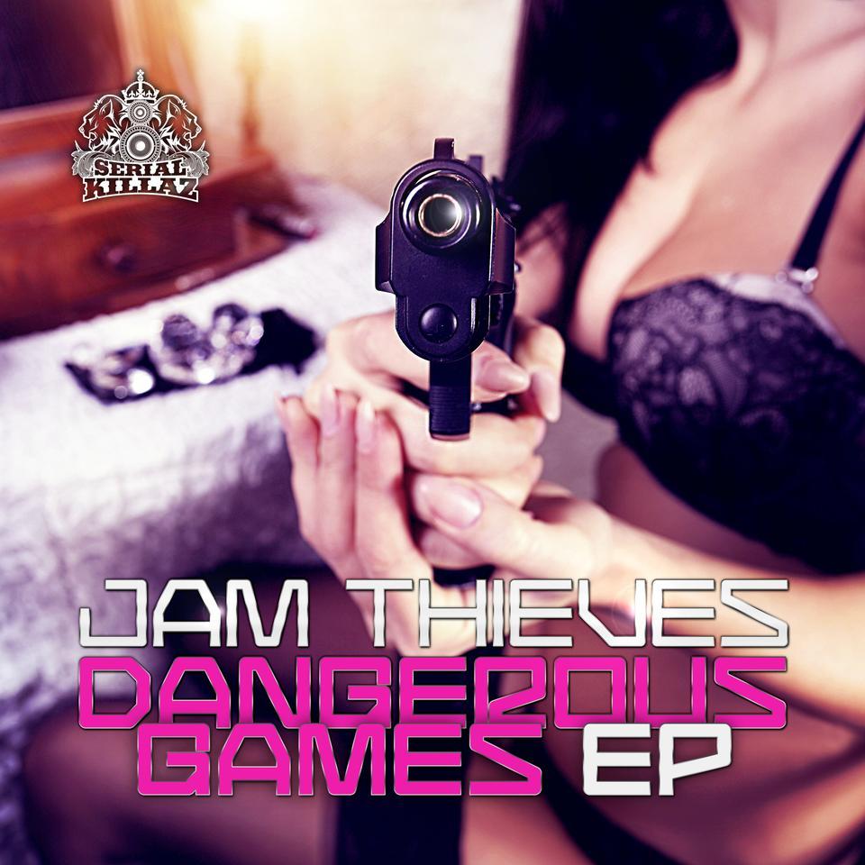 Jam Thieves - Dangerous Games EP